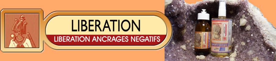 LIBÉRATION : LIBÉRATION DES ANCRAGES NÉGATIFS